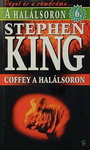 Stephen King: Coffey a halálsoron
