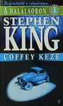Stephen King: Coffey keze