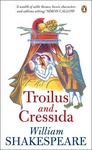 William Shakespeare: Troilus and Cressida