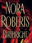 Nora Roberts: Birthright