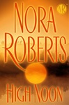 Nora Roberts: High Noon