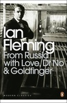Ian Fleming: From Russia with Love, Dr. No & Goldfinger