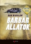 Don Winslow: Barbár állatok