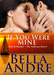 Bella Andre: If You Were Mine