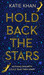 Katie Khan: Hold Back The Stars