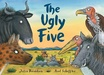 Julia Donaldson: The Ugly Five